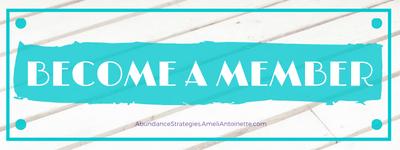 Become a Member Abundance Strategies